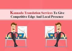 Get kannada language translation services in india by the help of kannada translation to give competitive edge and local presence malvernweather Choice Image