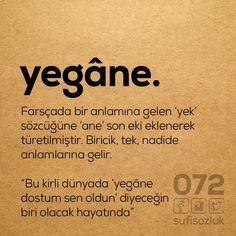 Yegâne dostum... Sufi, Motto, Lorem Ipsum, Words, Joker, Quotes, Inspiration, Ottoman, Quotations