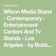 Wilson Media Stand - Contemporary - Entertainment Centers And Tv Stands - Los Angeles - by Bobby Berk Home