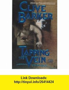 Tapping the Vein, Book Three (9781560600299) Clive Barker , ISBN-10: 1560600292  , ISBN-13: 978-1560600299 ,  , tutorials , pdf , ebook , torrent , downloads , rapidshare , filesonic , hotfile , megaupload , fileserve