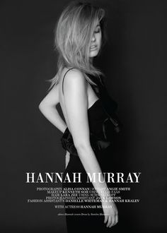 ♥ Hannah beautiful Murray ♥ A photo selection by Alancho. Photo from Beauty Rebel Magazine - Issue 2 August 8, 2013 - By fantastic photographer Alisa Connan