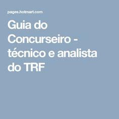 Guia do Concurseiro - técnico e analista do TRF