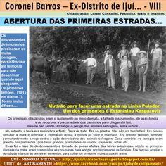 IJUÍ - RS - Memória Virtual: Abertura das primeiras estradas no então Distrito ...