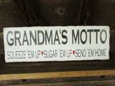 Grandma sign, grandmas motto, wood sign, primitive sign, distressed sign, gift idea, country decor,