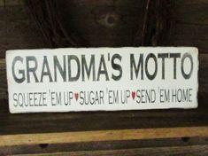 Grandma sign grandmas motto wood sign by mockingbirdprimitive, $19.00