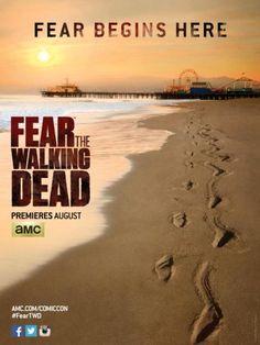 Nouvelle affiche pour Fear The Walking Dead : les pieds sur la plage !