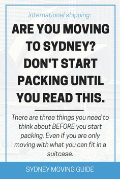 Moving to Australia Tips | Expat Living Abroad | Moving Overseas | Sydney Moving Guide What are You Taking With You to Australia? It's time to make some hard decisions. Here are 3 things you need to know before packing. SydneyMovingGuide.com/pack