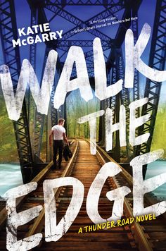 """Walk the Edge, the second book in the Thunder Road series, will be released on March 29, 2016.   One moment of recklessness will change their worlds   Smart. Responsible. That's seventeen-year-old Breanna's role in her large family, and heaven forbid she put a toe out of line. Until one night of shockingly un-Breanna-like behavior puts her into a vicious cyber-bully's line of fire—and brings fellow senior Thomas """"Razor"""" Turner into her life."""