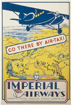 """""""Go There by Air-Taxi"""" - Imperial Airways"""
