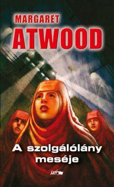 A szolgálólány meséje · Margaret Atwood · Könyv · Moly Margaret Atwood, Butler, Film, Poster, Canada, Movie, Film Stock, Cinema, Films