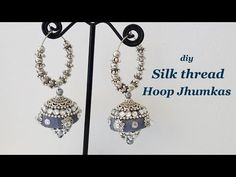 How to make silk thread jhumkas hoop style Silk Thread Jumkas, Silk Thread Bangles, Thread Jewellery, Fashion Jewellery, Jewellery Making, Beaded Jewelry, Silk Thread Earrings Designs, Handmade Jewelry Tutorials, Silver Style
