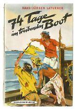 Hans-J. Laturner: 74 TAGE IM TREIBENDEN BOOT, altes Schneider-Buch 3779, gut