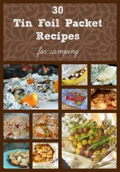 Need some ideas for camping recipes? Check out these tin foil packet recipes and prepare your camp dinners ahead of time.  From appetizers to desserts, this list has every camping recipe you'll need!