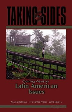 Taking Sides: Clashing Views on Latin American Issues