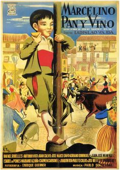 Marcelino, pão e vinho (Marcelino pan y vino), 1955.