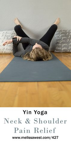 Yin Yoga for Neck and Shoulder Pain Relief | Intermediate 60 min | Yoga with Dr. Melissa West 427