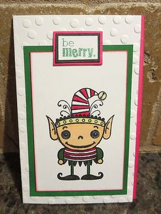 Be Merry card by Karen Ladd