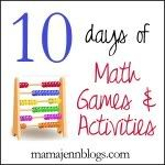 Welcome to Day 9 of 10 Days of Math Games & Activities! While tomorrow is the last day of the series, I will continue sharing lots of fun, hands-on math games and activities to utilize with your children or students throughout the coming weeks! But,