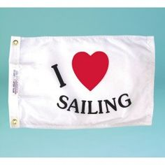 Nyl-Glo I Love Sailing Flag-12 in. X 18 in. http://www.pacificcoastflag.com/product-type/sports-recreation-leisure-boating-fishing-auto-racing/12-in-x-18-in-nyl-glo-i-love-sailing-flag.html