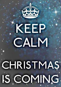 Keep calm # christmas is coming .... i love christmas xxxx marianne hilkens