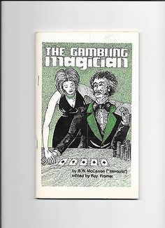 THE GAMBLING MAGICIAN BY B.W. McCARRON MERCURIO BOOKLET Collectibles:Fantasy, Mythical & Magic:Magic:Books, Lecture Notes www.webrummage.com $9.99