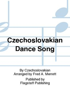 Czechoslovakian Dance Song
