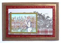 Did your garden turn out like this? And now as Thanksgiving approaches, it is time to celebrate the bountiful harvest. This card features a thankful Farmer and Harvest from N… Bountiful Harvest, Time To Celebrate, Blessings, Stamps, Blessed, Thankful, Fine Art, Frame, People