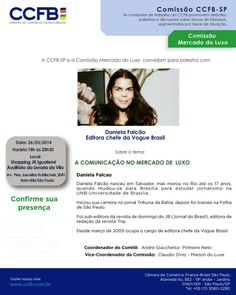 26/03 ♥ Palestra com DANIELA FALCÃO Editora Chef da VOGUE Brasil ♥ A Comunicação no Mercado de Luxo ♥   http://paulabarrozo.blogspot.com.br/2014/03/2603-palestra-com-daniela-falcao.html