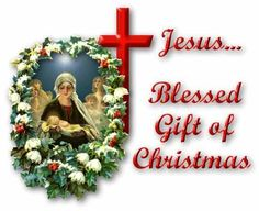 <3 The Beauty and Spirit of the Greatest Gift the World Has ever Known, Baby Jesus. . . . For You and Your Loved Ones ~~ Merry Christmas