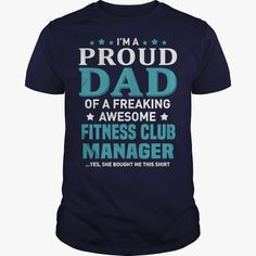 #FITNESS CLUB MANAGERS DAD Shirt TSHIRT HOODIE, Order HERE ==> https://www.sunfrog.com/Jobs/128428303-807397450.html?53625, Please tag & share with your friends who would love it, #superbowl #jeepsafari #christmasgifts