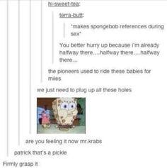 Tumblr, humour, funny, lol, haha, chat post, text post spongebob