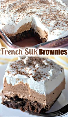 For an easy to make at home dessert that tastes like it came from a restaurant, make these wonderful chocolate French Silk Brownies. Brownies made with read butter, topped with a creamy whipped French silk chocolate layer and then Cool Whip--this decadent treat will really hit the spot! 13 Desserts, Great Desserts, Easy To Make Desserts, Desserts With Cool Whip, Tasty Dessert Recipes, Easy Delicious Desserts, Layered Desserts, Chocolate Banana Bread, Silk Chocolate