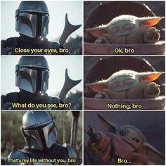 The Mandalorian and The Child aka Baby Yoda (Star Wars) Bro Humor Videos, Memes Humor, Star Wars Witze, Star Wars Jokes, Stupid Funny Memes, Funny Relatable Memes, Funny Stuff, Cuadros Star Wars, Yoda Meme