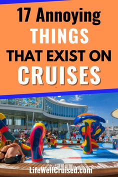 Even if you love cruising, you've got to admit that these are some of the most annoying things about cruises, that you would change if you could. Cruise Port, Cruise Tips, Cruise Vacation, Family Friendly Cruises, Annoying Things, Family Of 4, Norwegian Cruise Line, Cruise Destinations, Princess Cruises