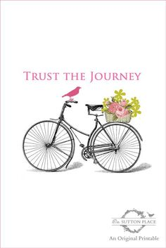 Trust the Journey Free Printable | On Sutton Place.  Maybe I'll make cards from this design.  I love it!