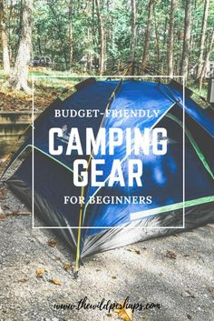92d73a4557 Budget-Friendly Camping Gear for Beginners