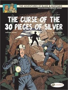The Curse of the 30 Pieces of Silver - Part 2: Blake & Mortimer: Vol. 14