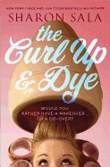 The Curl Up & Dye by Sharon Sala. Wally Lamb meets Steel Magnolias in this story of LilyAnn Bronte, the Peachy-Keen Queen, which in Blessings, Georgia, was the epitome of success. After losing her fiance in the war in Iraq, her zest for life went into decline while added weight crept on. When a new guy arrives in town, LilyAnn embarks on a quest to remake herself from start to finish only to discover that love was always just right next-door.