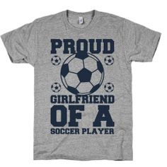 proud girlfriend of a soccer player – Print Proxy