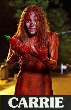 Didn't anyone ever tell Carrie? Don't cry over spilled Sriracha.