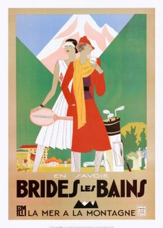 Brides Les Bains poster on sale at theposterdepot. Poster sizes for all occasions. Brides Les Bains Poster for sale. Check out our site for latest sales. Art Vintage, Vintage Ads, Vintage Golf, Vintage Graphic, Estilo Art Deco, Harper's Bazaar, Art Deco Stil, Retro Poster, Kunst Poster