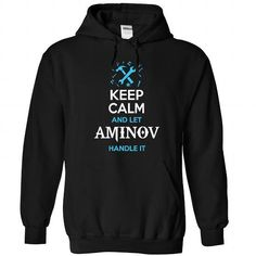 nice Keep Calm And Let AMINOV Handle It Hoodies T shirt