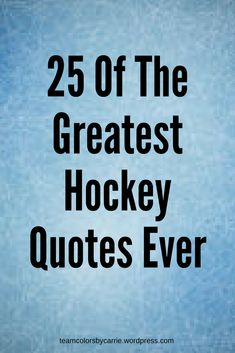 Of The Greatest Hockey Quotes Ever You don't have to be a hockey fan to enjoy this list of the 25 greatest hockey quotes of all time!You don't have to be a hockey fan to enjoy this list of the 25 greatest hockey quotes of all time! Hockey Tournaments, Hockey Goalie, Hockey Players, Flyers Hockey, Blackhawks Hockey, Ice Hockey Quotes, Hockey Memes, Funny Hockey Quotes, Goalie Quotes
