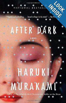 After Dark (Vintage International): Haruki Murakami....japanese authors: strange people!
