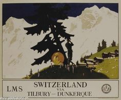 Switzerland via Tilbury-Dunkerque. London Midland & Scottish Railway Company