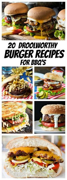 20 Droolworthy Burger Recipes for BBQs
