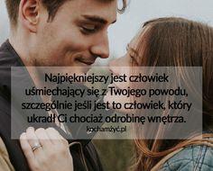 Najpiękniejszy jest człowiek uśmiechający się Love Is Sweet, Motivational Quotes, Home And Garden, Mottos, Hoshi, Words, Love, Motivating Quotes, Quotes Motivation