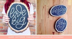 running a hand lettered chalkboard giveaway on my Instagram account this week!