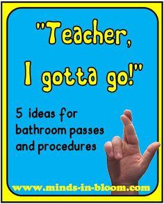 5 Ideas for Bathroom Passes and Procedures - Minds in Bloom