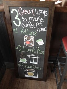 3 ways to make great coffee at home ----- Chalkboard art, coffee, starbucks… Coffee Chalkboard, Chalkboard Art, Chalk It Up, Chalk Board, Great Coffee, Starbucks Coffee, French Press, Keurig, Barista